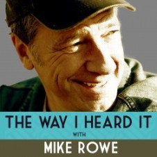 Mike Rowe - The Way I Heard It